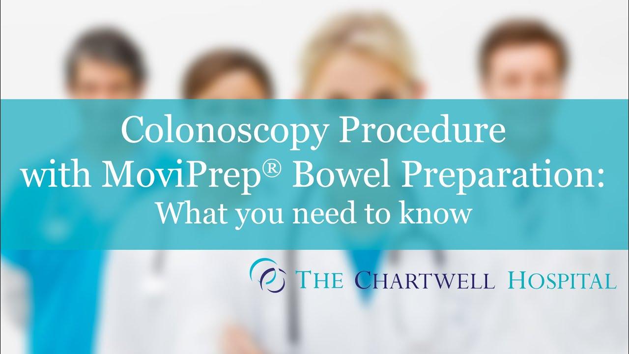 Colonoscopy Procedure with MoviPrep® Bowel Preparation - The Chartwell  Hospital