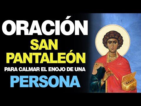 🙏 Oración a San Pantaleón para Calmar EL ENOJO DE UNA PERSONA 😡