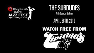 The Subdudes & Andrew Duhon 4/28 Live From Tipitina's in New Orleans
