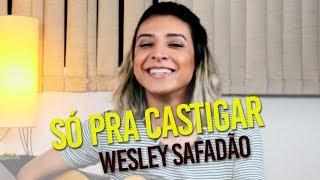 Baixar Wesley Safadão  - Só pra castigar (cover) Dani Morais