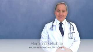 Hernia de Richter | Dr. Ernesto Góngora Gómez