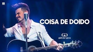 Gabriel Gava - Coisa de Doido - DVD 2016 (Vídeo Oficial)