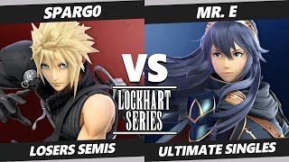 Lockhart Series Losers Semis - XTR | Spargo (Cloud) Vs. Mr. E (Lucina) Smash Ultimate SSBU