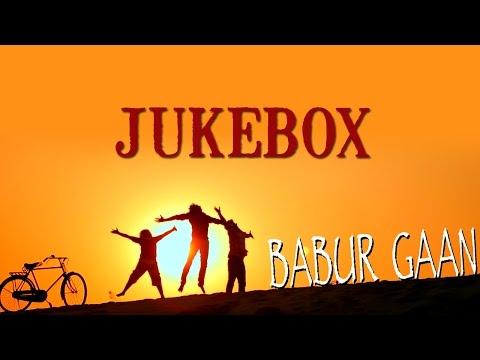 Babur Gaan Jukebox