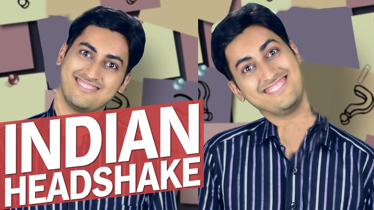 What Does The Indian Headshake Mean Youtube
