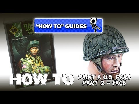 PAINTING A U.S. 82ND AIRBORNE PARA -  VALLEJO ACRYLICS - (PT 2 - FACE)