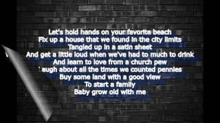 Grow Old - Florida Georgia Line (Full Lyric Video)