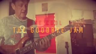 The Goodbye Jam - Beier/Jamot from BeCool Album - Official 2020 Version