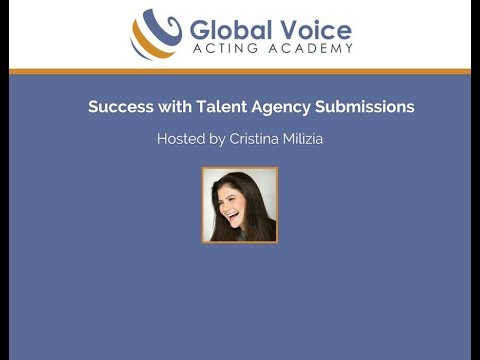 Success with Talent Agency Submissions with Cristina Milizia!