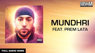 Manni Sandhu, Prem Lata | Mundhri (Full Audio Song) Latest Punjabi Songs 2016
