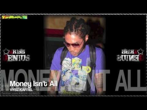 Vybz Kartel - Money Isn't All - Nov 2012