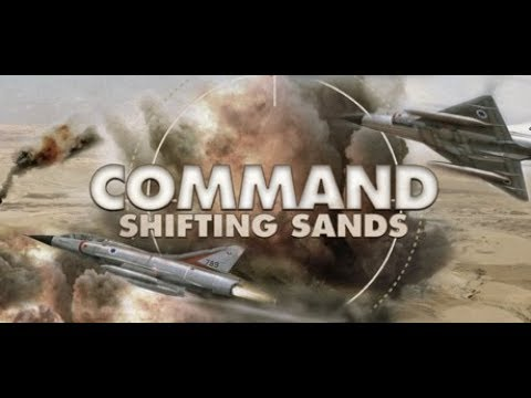 Command: Shifting Sands - Getting Started - (LP Part 1)