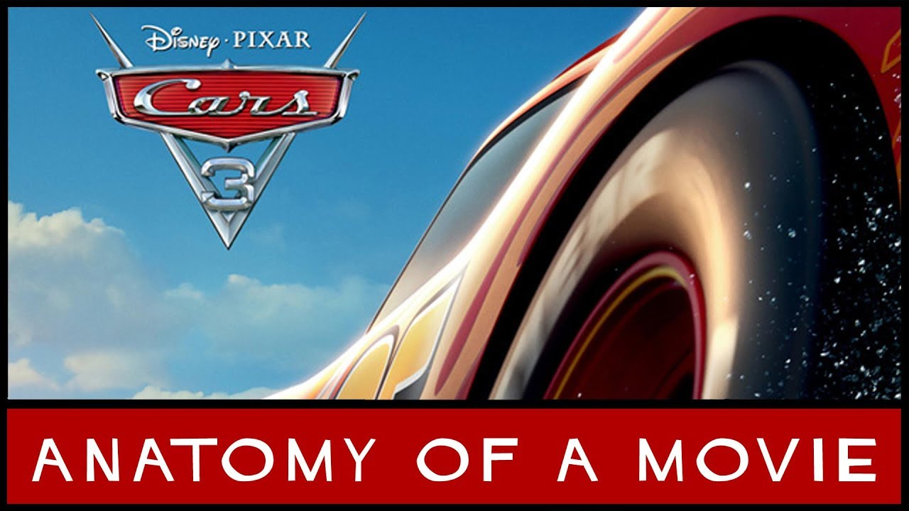 Cars 3 Review Anatomy Of A Movie Youtube