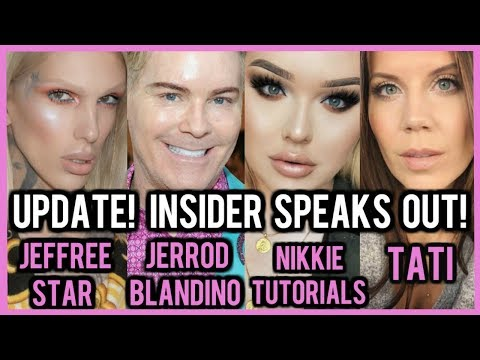 TOO FACED INSIDER  FINALLY SPEAKS OUT ON FEUD WITH JEFFREE STAR 鈳� JERROD MAKES TATI CRY??