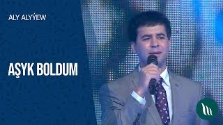 Aly Alyyew - Ashyk boldum  2020
