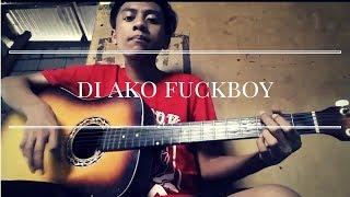 Di ako fuckboy (NO RAP)