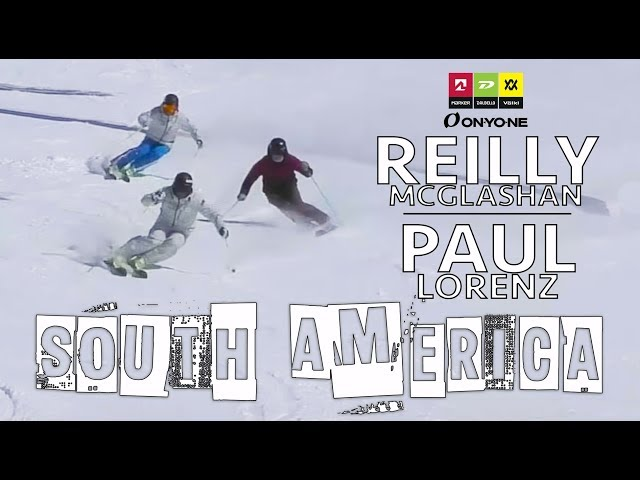 Paul Lorenz/Reilly McGlashan Ski South America