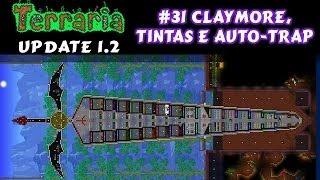 Casa Claymore, Sistema de Pintura de Blocos e Armadilha Automática - Terraria 1.2 #31 PT BR