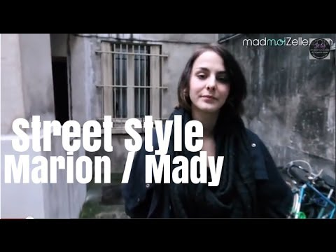 Street Style - Marion / Mady, 22 ans