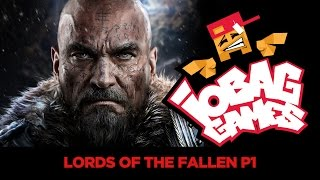 IOBAGG - Lords of the Fallen P1