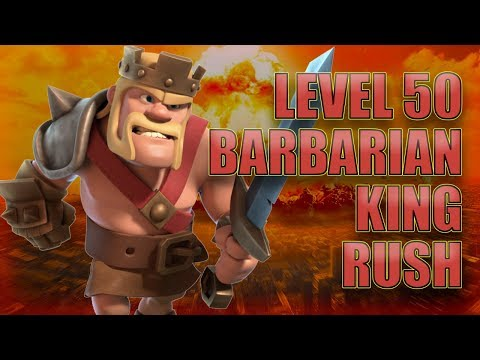 LEVEL 50 Barbarian King RUSH Stream - Clash of Clans
