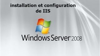installation et configuration de iis sous windows server 2008 darija HD