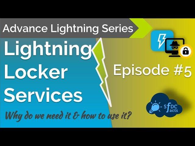 Advance Lightning Series - Episode 5 - Lightning Locker Services