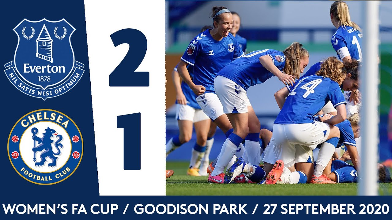 EVERTON WOMEN BEAT CHELSEA TO REACH FA CUP SEMI-FINAL!