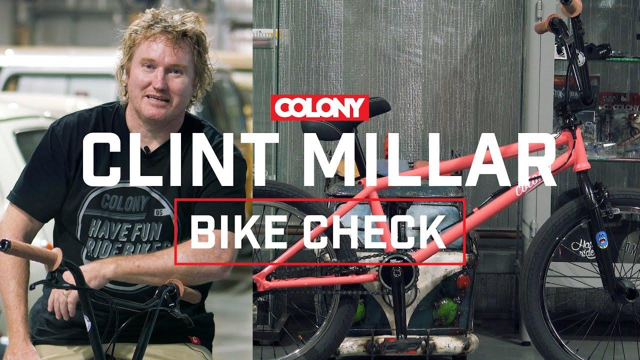Clint Millar Bike Check - Colony BMX