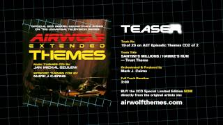 "AIRWOLF Extended Themes CD2 Track 19 Teaser - ""Trust Theme"" -"