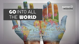 Missionary Convention 2020 (Day 7) - Baptist Mission