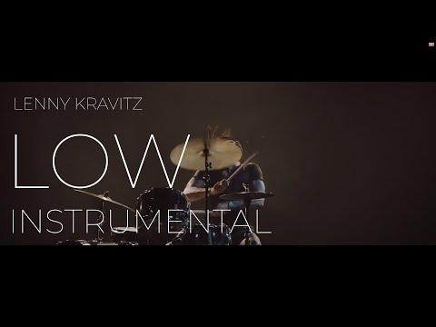Lenny Kravitz - Low (Instrumental With Lyrics) #RaiseVibration