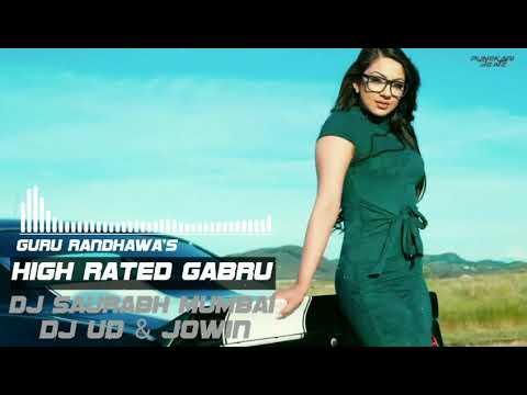 High Rated Gabru (Guru Randhawa) - DJ Saurabh From Mumbai & DJ UD n Jowin    Punekari Beatz   