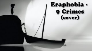Eraphobia - 9 Crimes (Damien Rice Cover Feat. Ray Koefoed) - LIMBO machinima