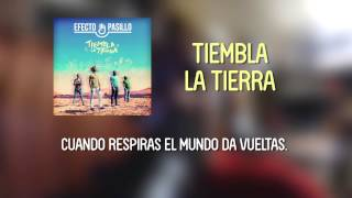 Efecto Pasillo - Tiembla la Tierra [Lyric Video Oficial]