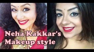 Watch Neha Kakkar's Makeup look नेहा कक्कड़ का Inspired मेकअप