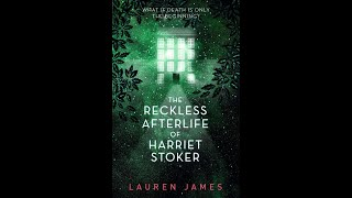 Cover reveal and Introduction to The Reckless Afterlife of Harriet Stoker