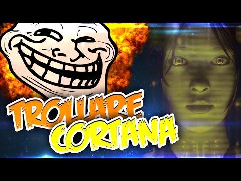 TROLLARE CORTANA - (Assistente vocale Microsoft)