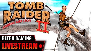 Tomb Raider II (1997) - Livestream