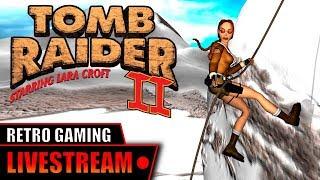 Tomb Raider II (1997) - Livestream