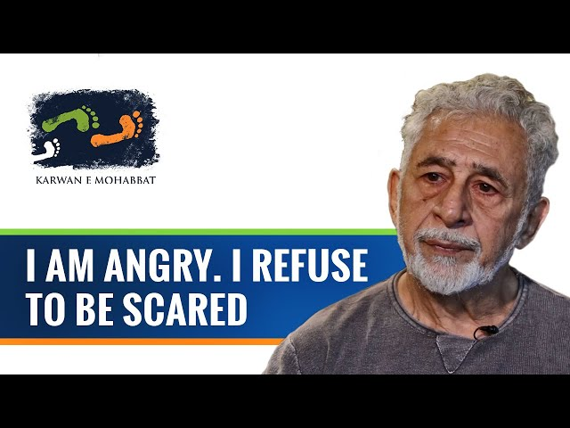 I am angry. I refuse to be scared. #Tathya with Naseeruddin Shah