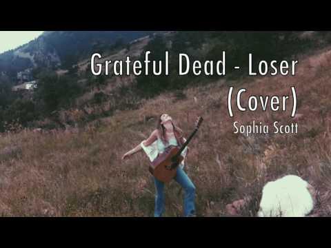 Grateful Dead - Loser (Cover)
