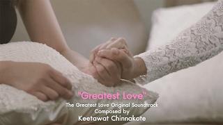 Greatest Love - The Greatest Love Original Soundtrack