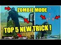 TOP 5 NEW SECRET TRICK IN ZOMBIE MODE ? PUBG MOBILE NEW TIPS AND TRICK !