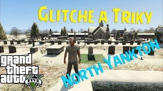 [GTA 5] Glitche a Triky - Jak se Dostat do North Yanktonu [CZ]