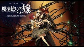 Opening | Mahou Tsukai no Yome | Невеста чародея