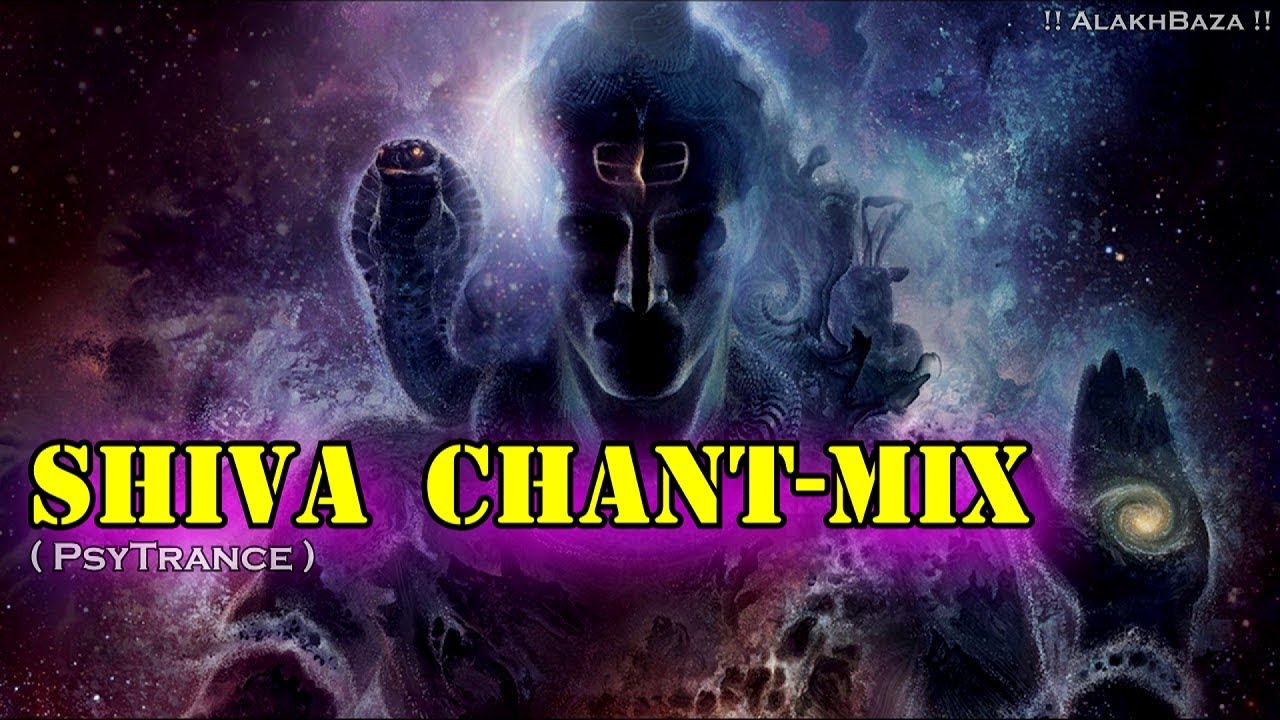 Shiva Chant Mix (PsyTrance) || AlakhBaza || -: Use Head-Phone :-