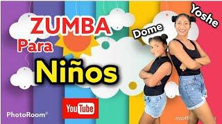 ZUMBA PARA NIÑOS (ZUMBA KIDS) / YOSHE REBATTA X DOME