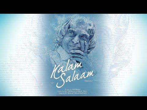 Kalam Salaam (Telugu) - A Tribute to Dr. APJ Abdul Kalam | Ghibran | Suddala Ashok Teja | S P B