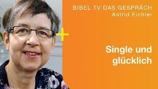 Solo & Co – erfüllt leben als Single? | Talk mit Astrid Eichler | Bibel TV das Gespräch